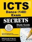 ICTS Dance (140) Exam Secrets, Study Guide: ICTS Test Review for the Illinois Certification Testing System Cover Image