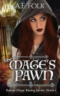 The Mage's Pawn: Battle Mage Rising Series: Book 1 Cover Image