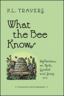 What the Bee Knows: Reflections on Myth, Symbol, and Story (Codhill Press) Cover Image
