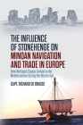 The Influence of Stonehenge on Minoan Navigation and Trade in Europe: How Michigan Copper Arrived in the Mediterranean During the Bronze Age Cover Image