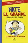 Nate El Grande: Unico En Su Clase (Big Nate: In a Class by Himself) (Big Nate (Harper Collins)) Cover Image