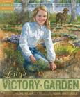 Lily's Victory Garden (Tales of Young Americans) Cover Image