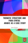 Thematic Structure and Para-Syntax: Arabic as a Case Study Cover Image