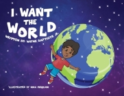 I Want The World Cover Image