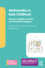 Mathematics in Early Childhood: Research, Reflexive Practice and Innovative Pedagogy (Towards an Ethical Praxis in Early Childhood) Cover Image