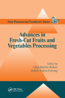 Advances in Fresh-Cut Fruits and Vegetables Processing Cover Image