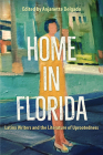 Home in Florida: Latinx Writers and the Literature of Uprootedness Cover Image