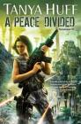 A Peace Divided (Peacekeeper #2) Cover Image