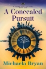 A Concealed Pursuit: A Seven Cities Novel Cover Image