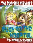 The Bugville Critters Rush to the Hospital: Buster Bee's Adventures Series #6, The Bugville Critters Cover Image