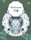 Bill Payment Log: Green Bear Cover, Payment Record Tracker Payment Record Book, Daily Expenses Tracker, Manage Cash Going In & Out, Simp Cover Image