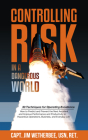 Controlling Risk: Thirty Techniques for Operating Excellence Cover Image