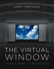 The Virtual Window: From Alberti to Microsoft Cover Image