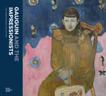 Gauguin and the Impressionists: The Ordrupgaard Collection Cover Image