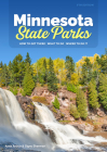 Minnesota State Parks: How to Get There, What to Do, Where to Do It Cover Image
