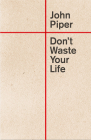 Don't Waste Your Life Cover Image