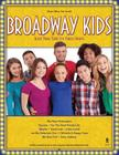 Broadway Kids: Great Show Tunes for Young Singers Cover Image