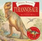 Tyrannosaur: And Other Carnivorous Bipedal Dinosaurs of North America [With Ready-To-Make T.Rex Model] Cover Image