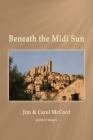 Beneath the Midi Sun Cover Image