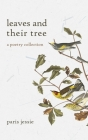 leaves and their tree: a poetry collection Cover Image