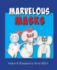 Marvelous Masks Cover Image