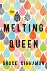 The Melting Queen (Nunatak First Fiction #48) Cover Image