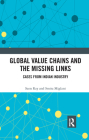 Global Value Chains and the Missing Links: Cases from Indian Industry Cover Image