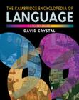 The Cambridge Encyclopedia of Language Cover Image