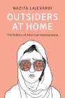 Outsiders at Home: The Politics of American Islamophobia Cover Image