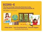 Ecers-E: The Four Curricular Subscales Extension to the Early Childhood Environment Rating Scale (Ecers-R) with Planning Notes Cover Image
