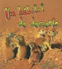 Un Habitat de Desierto (Introduccion a Los Habitats/Introducing Habitats) Cover Image