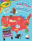Crayola My Big American Road Trip Coloring Book (Crayola/BuzzPop) Cover Image