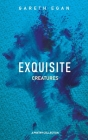 Exquisite Creatures Cover Image