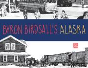 Byron Birdsall's Alaska Cover Image