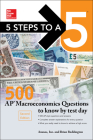 5 Steps to a 5: 500 AP Macroeconomics Questions to Know by Test Day, Second Edition Cover Image