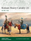Roman Heavy Cavalry (2): AD 500–1450 (Elite) Cover Image