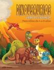 Libro para colorear de dinosaurios para niños de 4 a 8 años: Fantásticas páginas para colorear de dinosaurios, gran regalo para niños y niñas, lindo l Cover Image