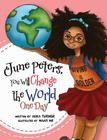 June Peters, You Will Change The World One Day Cover Image