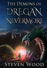 The Demons of Dregan Nevermore Cover Image