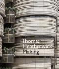 Thomas Heatherwick: Making Cover Image