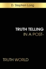 Truth Telling in a Post-Truth World Cover Image