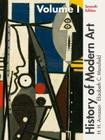 History of Modern Art with Student Access Code, Volume I Cover Image