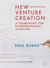 New Venture Creation: A Framework for Entrepreneurial Start-Ups Cover Image