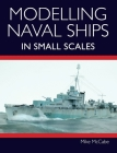 Modelling Naval Ships in Small Scales Cover Image