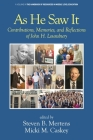 As He Saw It: Contributions, Memories and Reflections of John H. Lounsbury (Handbook of Resources in Middle Level Education) Cover Image