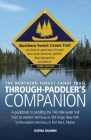 The Northern Forest Canoe Trail Through-Paddler's Companion: A guidebook to paddling the 740-mile water trail from its western terminus in Old Forge, Cover Image
