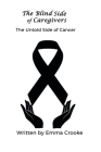 The Blind Side of Caregivers Cover Image