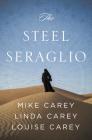The Steel Seraglio Cover Image