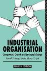 Industrial Organization: Competition, Growth and Structural Change Cover Image