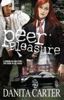 Peer Pleasure: A Novel Cover Image